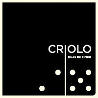 Criolo - Duas de Cinco.mp3