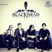 01. Blackhead - เหตุใดถึงรักเธอ.mp3