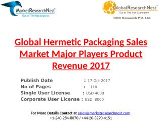 Global Hermetic Packaging Sales Market Major Players Product Revenue 2017.pptx