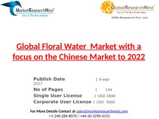 Global Floral Water  Market with a focus on the Chinese Market to 2022.pptx