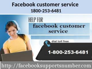 Facebook customer service 1800-253-6481.pptx