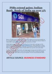 PSBs extend gains; Indian Bank, Bank of India up over 3%.pdf