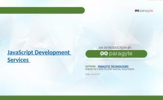 JavaScript Development Services - Paragyte Technologies.pptx