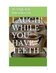 LAUGH! ...while you have teeth  manuscript.doc